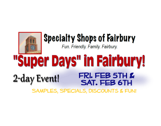 "The ""Specialty Shops"" Group of Fairbury – 'tis the season'; and, in this case, it's the end of the season, the football season.  Yes, it's that time of the year when professional football culminates it's yearly schedule with the Super Bowl and this event has become one of such renown..."