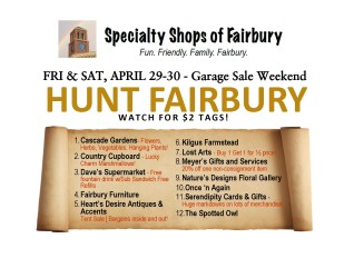 SPECIALTY SHOPS OF FAIRBURY WEEK-END EXTRAVAGANZA – the week-end of April 29th & 30th is a big one in Fairbury; there's the All Town Garage Sale, the FALS Dirt Car Spring Nationals Street Stock Special, the Friends of Dominy Library Annual Book Sale, AND – The Specialty Shops of Fairbury...