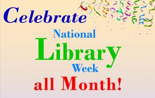 National Library Week is April 7-13, but it's a month long celebration at Dominy Memorial Library! Join Dominy Memorial Library and the Friends of the Library as they celebrate National Library Week with a month of giveaways. Everyone is welcome to drop by and sign up to win prizes during...