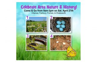Blooms are bursting, birds are singing, and the grass is growing green – Central Illinois comes to life and it's time for a celebration! Celebrate Area Nature and History on Saturday, April 27th!  Join this fun and informative celebration, as we travel through Chenoa, Fairbury, Forrest, and Chatsworth.  Interesting presentations...