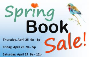 It's time for The Friends of the Dominy Library first book sale of the year and it is their BIGGEST book sale ever!  Shop the Spring Book Sale for a HUGE selection of Non-Fiction, Large Print and DVDs!  You'll also find Coffee Table Books, Gardening, Classics, Mystery, Romance, Western, Children's...