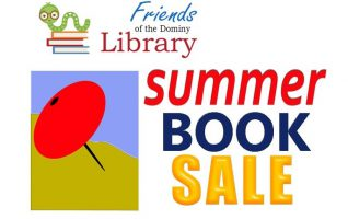 It's time for a Summer Romance!  At the Friends of the Dominy Library Summer Book Sale, you will fall in love with our special selection of Historical, Christian, and Contemporary romance novels. The Summer Book Sale is 3 big days – Thursday, July 25 – Saturday, July 27th !  Shop...